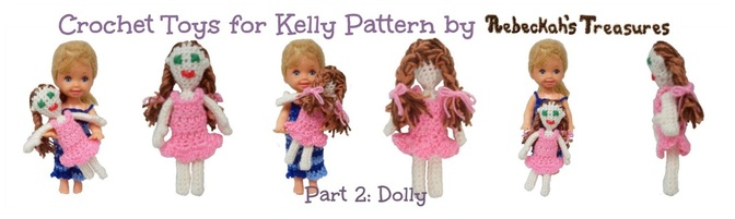 Crochet Toys for Kelly ~ Part 2: Kelly's Doll Pattern