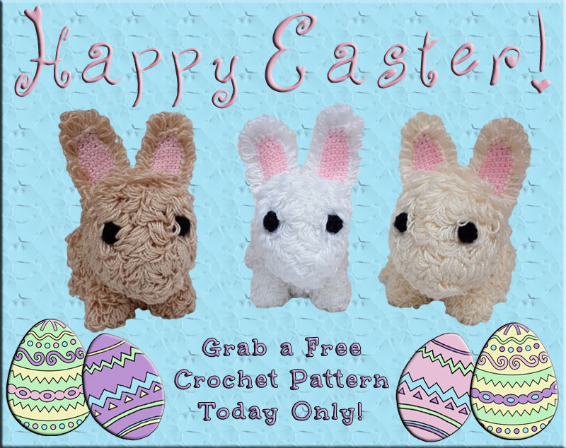 Happy Easter!  Grab a Free Crochet Pattern Today Only!