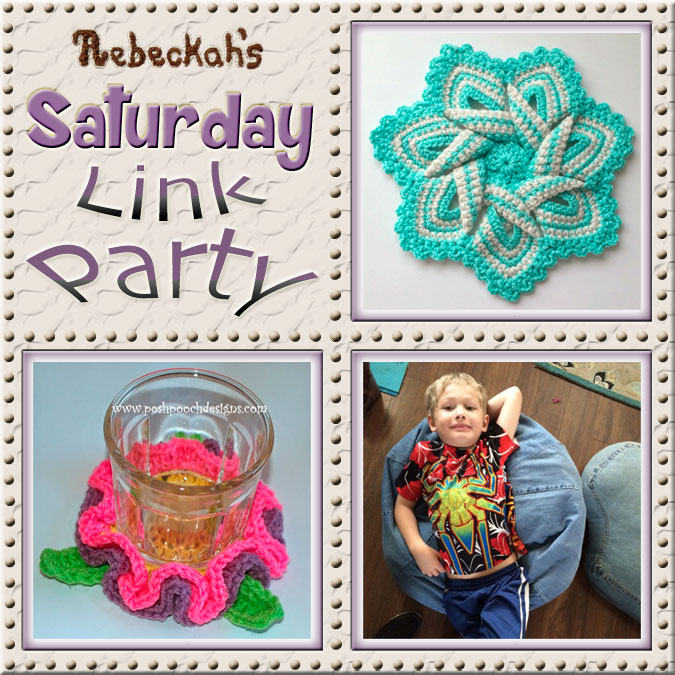 Share what you're making, increase your reach and have some fun with Rebeckah's 44th Saturday Link Party with @beckastreasures | Featuring @crochetmemories @PoshPoochDesign & @2CrochetHooks