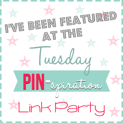 I've been Featured! | Tuesday PIN-spiration link party