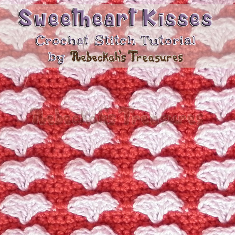 Learn how to crochet the Sweetheart Kisses Stitch as designed by @beckastreasures! | Both video and photo tutorials are included. Plus, get a preview of 3 new free crochet patterns coming soon...