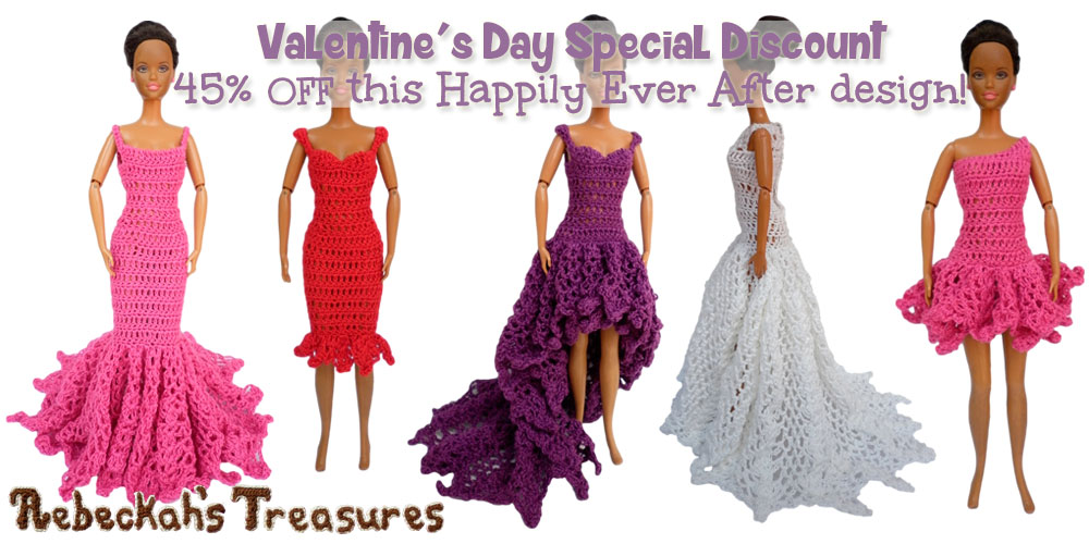Valentine's Day Special Discount via @beckastreasures| Get 45% off the Happily Ever After crochet pattern for fashion dolls today! Offer ends on February 16th, 2016 at 11:59 p.m. EST