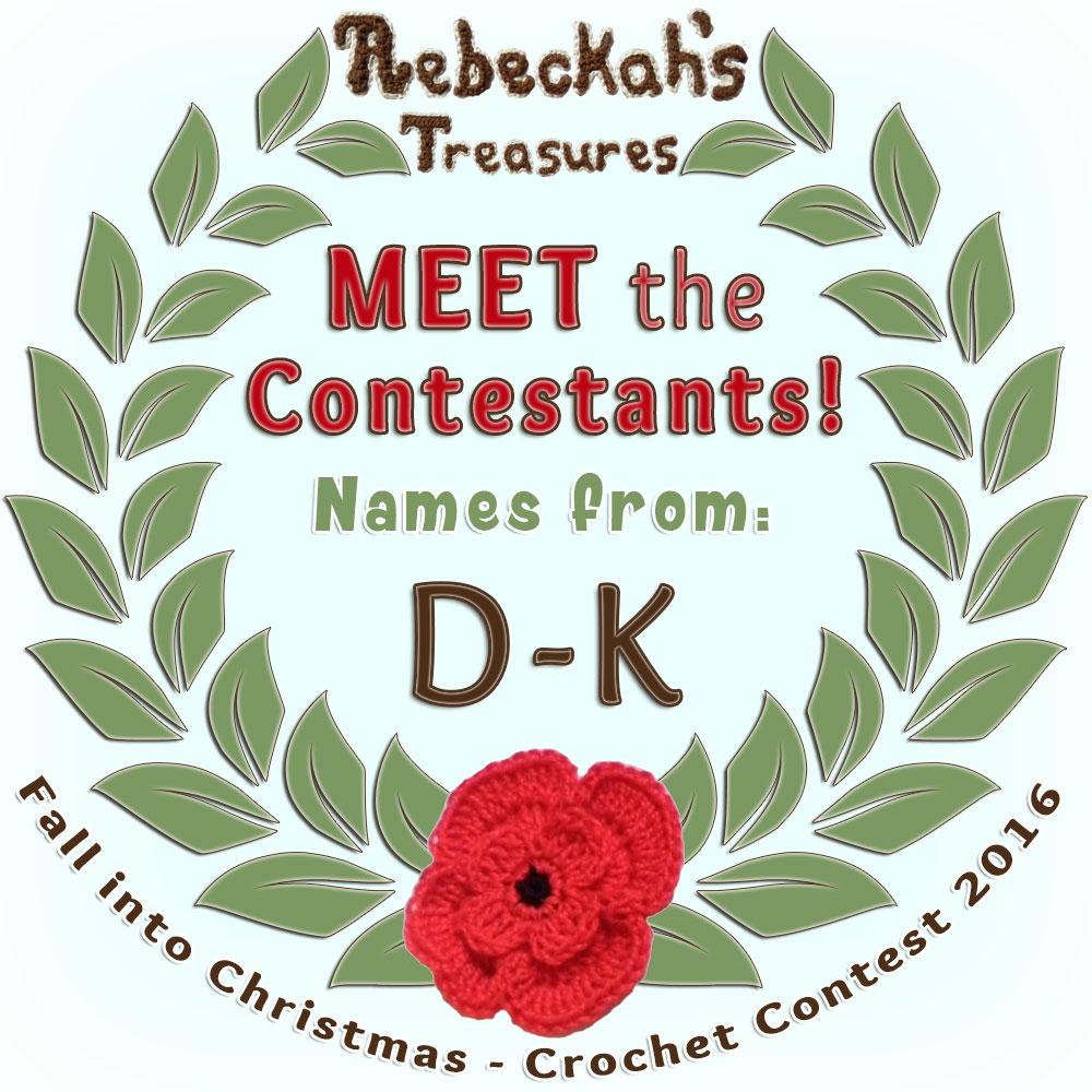 Come meet the Fall into Christmas 2016 Contestants with names D-K via @beckastreasures! | Get to know more about their entries, if they have patterns and where they can be found. | Vote for your favourites from Dec. 5th-19, 2016! | #fallintochristmas2016 #crochetcontest #meetthecontestants