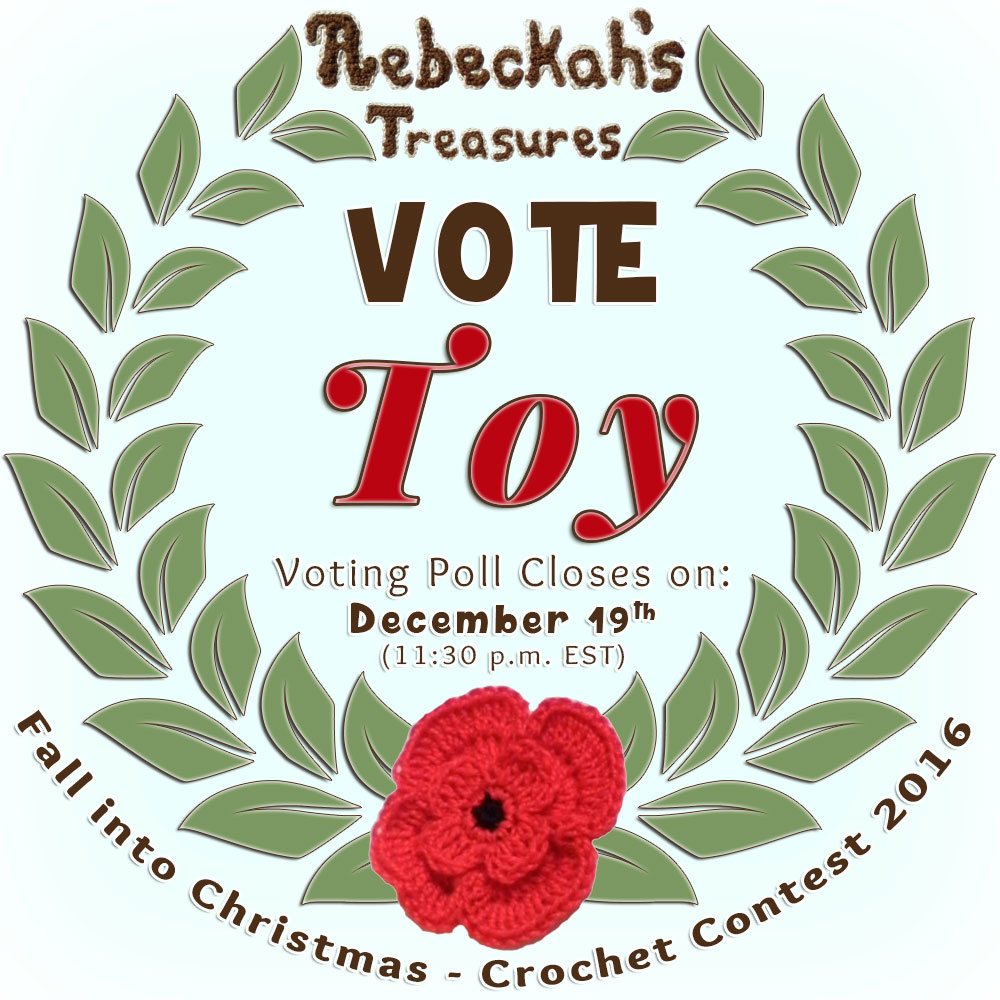 VOTE TOY in the Fall into Christmas 2016 crochet contest via @beckastreasures! | Help your favourites win these awesome prizes. | Up to 5 votes daily! Vote here: https://goo.gl/89N8Jd #fallintochristmas2016