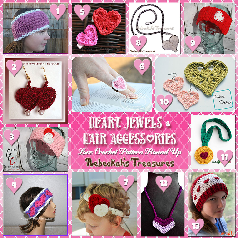 I Heart Jewels & Hair!| A LOVE Round Up by @beckastreasures with & MORE! | Featuring 13 #Crochet #Patterns from 11 designers (10 #FREE + 3 Premium) | #hearts #kisses #valentines #love