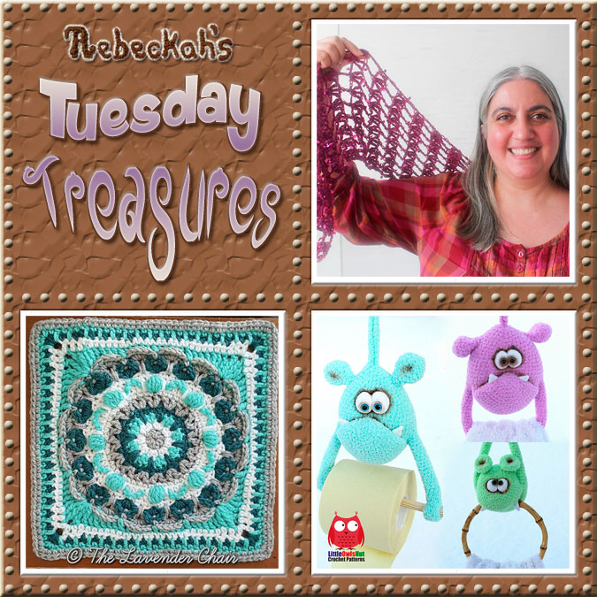 Come see this week's treasures at Rebeckah's 10th Tuesday Treasures via @beckastreasures | Featuring @UCrafter @LavenderChair & @LittleOwlsHut | #crochet #treasures