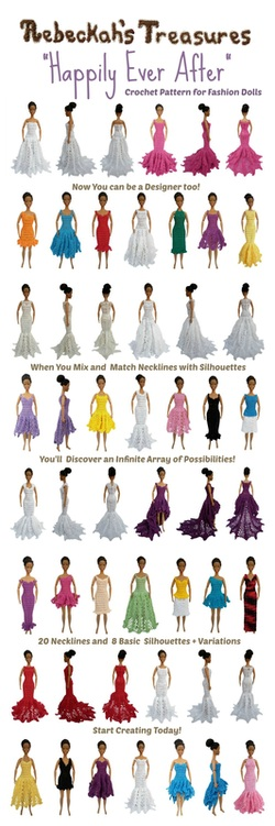 Happily Ever After Crochet Pattern for Fashion Dolls ~ Mix & match necklines with silhouettes, and you'll discover thousands of possibilities...
