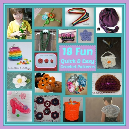 18 Fun Quick & Easy Crochet Patterns