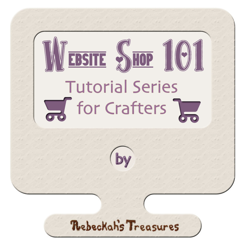 Website Shop 101 Tutorial Series for Crafters with @beckastreasures