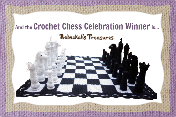 Crochet Chess Celebration Giveaway Winner...