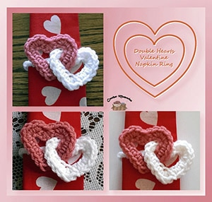 Double Hearts Valentine Napkin Ring by @crochetmemories | via Be Mine Décor - A LOVE Round Up by @beckastreasures | #crochet #pattern #hearts #kisses #valentines #love