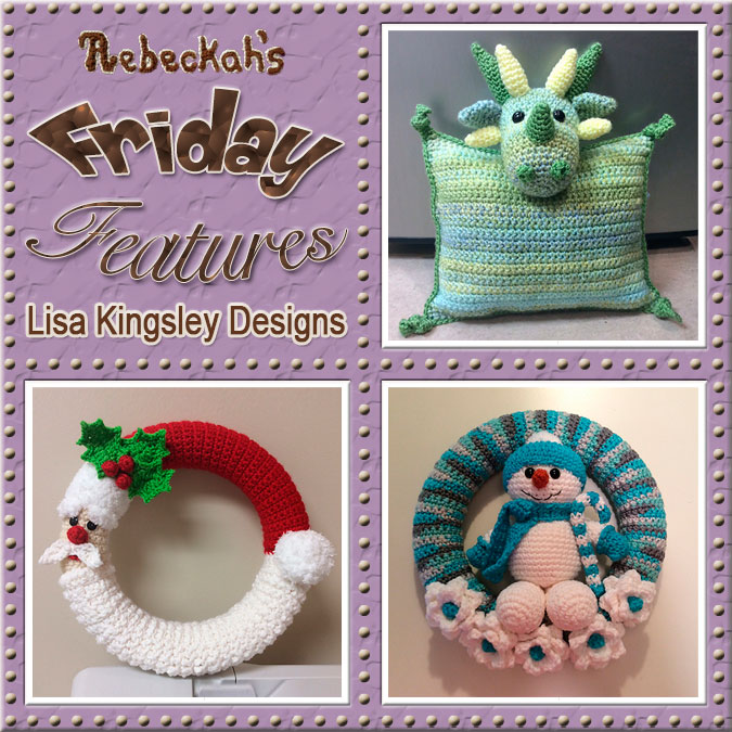 Meet Lisa Kingsley of Lisa Kingsley Designs! | Friday Feature #13 via @beckastreasures with @LisaKingsley4 | See 3 #crochet pattern features we all love and get to know her more! | See the latest designer features here: https://goo.gl/UIvoYx OR SIGN UP to get featured at Rebeckah's Treasures here: https://goo.gl/xjDP52