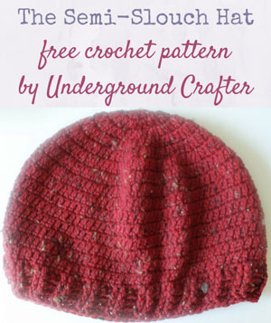 The Semi-Slouch Hat | Featured on @beckastreasures Saturday Link Party 59 with @UCrafter!